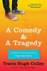 A Comedy & a Tragedy: A Memoir of Learning How to Read and Write Cover Image