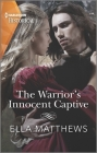 The Warrior's Innocent Captive Cover Image