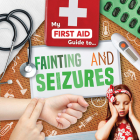 Fainting and Seizures Cover Image