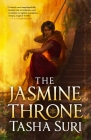 The Jasmine Throne (Hardcover Library Edition) (The Burning Kingdoms #1) Cover Image