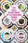 The Daily Assortment of Astonishing Things and Other Stories: The Caine Prize for African Writing 2016 Cover Image