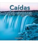 Caídas de Agua: Waterfalls (Mother Nature) Cover Image