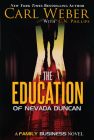 The Education of Nevada Duncan (Family Business) Cover Image