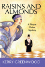 Raisins and Almonds (Phryne Fisher Mysteries) Cover Image