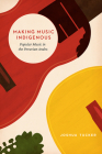 Making Music Indigenous: Popular Music in the Peruvian Andes (Chicago Studies in Ethnomusicology) Cover Image
