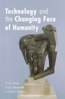 Technology and the Changing Face of Humanity (Philosophica (Unnumbered)) Cover Image