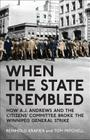 When the State Trembled: How A.J. Andrews and the Citizens' Committee Broke the Winnipeg General Strike (Canadian Social History) Cover Image