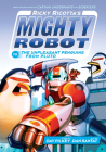 Ricky Ricotta's Mighty Robot vs. the Unpleasant Penguins from Pluto (Ricky Ricotta's Mighty Robot #9) (Library Edition) Cover Image