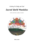 Sacred World Mandalas: Color and relax at places of power Cover Image