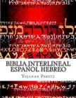 Biblia Interlineal Español Hebreo: Para Leer en Hbreo Cover Image