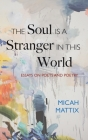 The Soul Is a Stranger in This World Cover Image