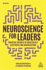 Neuroscience for Leaders: Practical Insights to Successfully Lead People and Organizations Cover Image