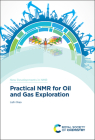 Practical NMR for Oil and Gas Exploration (New Developments in NMR) Cover Image