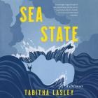 Sea State Lib/E: A Memoir Cover Image