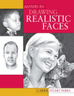 Secrets to Drawing Realistic Faces Cover Image