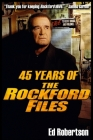 45 Years of The Rockford Files: An Inside Look at America's Greatest Detective Series Cover Image