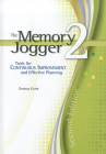 The Memory Jogger 2: A Desktop Guide of Management and Planning Tools for Continuous Improvement and Effective Planning Cover Image