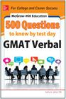 McGraw-Hill Education 500 GMAT Verbal Questions to Know by Test Day Cover Image
