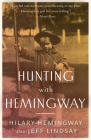 Hunting with Hemingway Cover Image