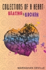 Collections of a Heart: Beating and Broken Cover Image