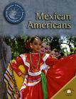 Mexican Americans (World Almanac Library of American Immigration) Cover Image
