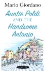 Auntie Poldi and the Handsome Antonio Cover Image