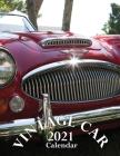 Vintage Car 2021 Calendar Cover Image