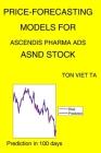 Price-Forecasting Models for Ascendis Pharma Ads ASND Stock (Jean Piaget) Cover Image