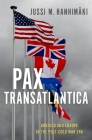 Pax Transatlantica: America and Europe in the Post-Cold War Era Cover Image