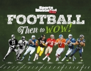 Football: Then to WOW! (Sports Illustrated Kids Then to WOW!) Cover Image