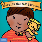 Worries Are Not Forever (Best Behavior® Board Book Series) Cover Image