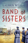 Band of Sisters: A Novel Cover Image