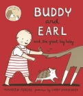 Buddy and Earl and the Great Big Baby Cover Image