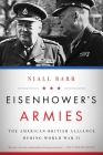 Eisenhower's Armies: The American-British Alliance during World War II Cover Image