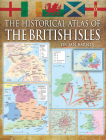 The Historical Atlas of the British Isles Cover Image