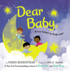 Dear Baby, Board Book: A Love Letter to Little Ones Cover Image