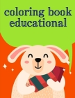 Coloring Book Educational: Baby Animals and Pets Coloring Pages for boys, girls, Children Cover Image