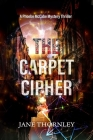The Carpet Cipher: A Phoebe McCabe Mystery Thriller Cover Image