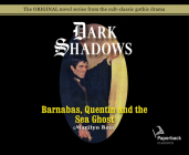 Barnabas, Quentin and the Sea Ghost (Library Edition) (Dark Shadows #29) Cover Image