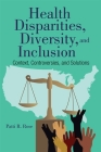 Health Disparities, Diversity, and Inclusion Cover Image