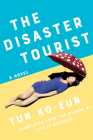 The Disaster Tourist Cover Image