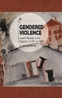 Gendered Violence: Jewish Women in the Pogroms of 1917 to 1921 (Jews of Russia & Eastern Europe and Their Legacy) Cover Image
