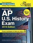 Cracking the AP U.S. History Exam: Created for the New 2015 Exam Cover Image