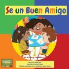 Sé Un Buen Amigo: La Academy Doodlebugs Cover Image