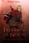 Treason in the North: (Path of the Ranger Book 4) Cover Image