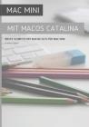 Mac Mini mit MacOS Catalina: Erste Schritte mit MacOS 10.15 für Mac Mini Cover Image