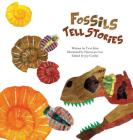 Fossils Tell Stories: Fossils (Science Storybooks) Cover Image