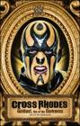 Cross Rhodes: Goldust, Out of the Darkness (WWE) Cover Image