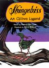 Shingebiss: An Ojibwe Legend Cover Image