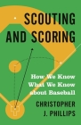 Scouting and Scoring: How We Know What We Know about Baseball Cover Image